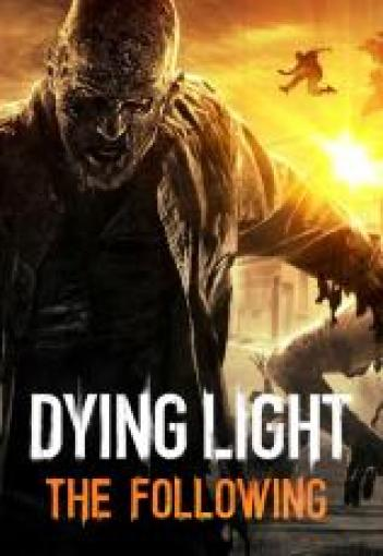 Dying Light: The Following Enhanced  RELOADED