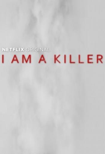I am a Killer 2018 - WEBDL - 1080p