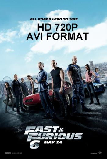 Fast And Furious 6 2013 - 720p WEB-DL - AVI Format