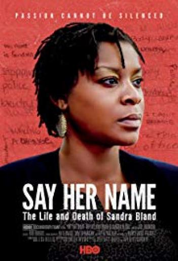Say Her Name: The Life and Death of Sandra Bland 2018 - HDRip