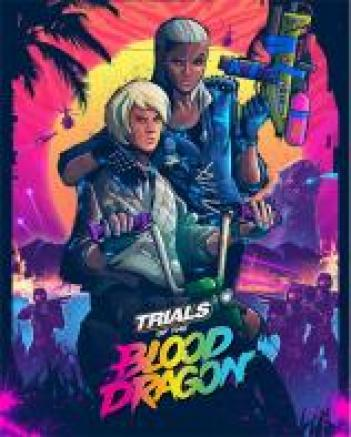 Trials of the Blood Dragon SKIDROW