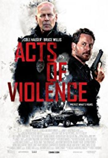 Acts of Violence 2017 - WEBDL - 720p