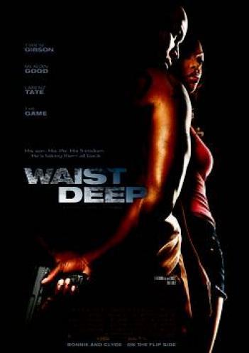Waist Deep 2006 - BluRay - 720p