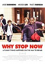 Why Stop Now - HDRIP