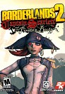 Borderlands 2:Captain Scarlett and her Pirates Booty..