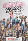Everything Sucks! 2018 - WEBRip - 720p