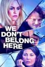 We Don't Belong Here 2017 - WEBDL - 1080p