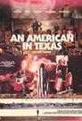 An American in Texas 2016 - BluRay - 720p