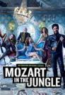 Mozart in the Jungle 2014 - HD - 720p