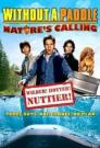 Without a Paddle: Nature's Calling 2009 - BluRay - 720p