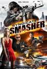 Syndicate Smasher 2016 - HDRip